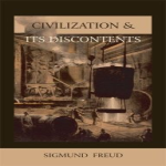 Civilization & Its Discontents by Sigmund Freud